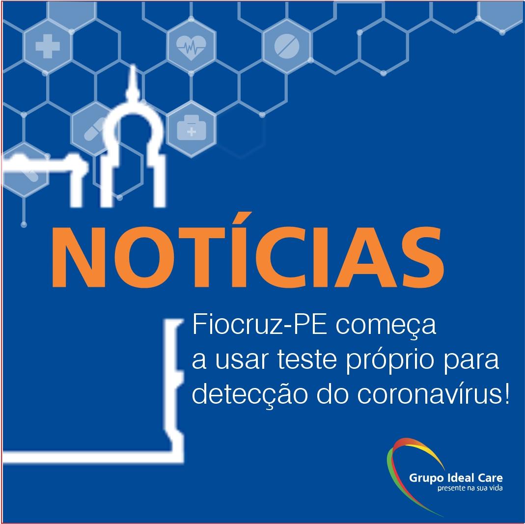 Fiocruz-PE começa a usar teste próprio para detecção do COVID19!